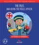 THE PILIS AND KEVIN THE POLICE OFFICER - LES MOYENS DE TRANSPORT